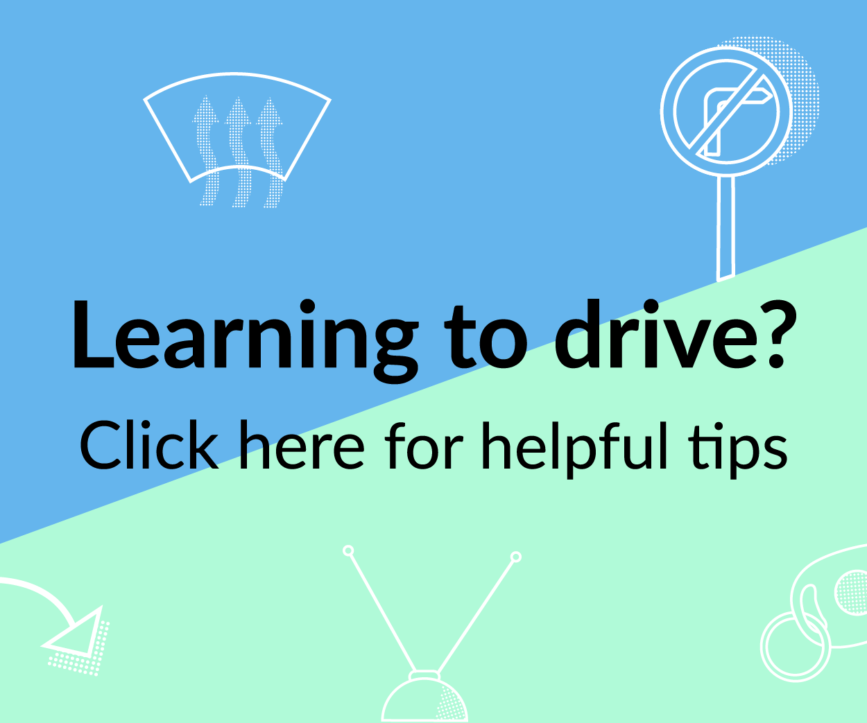 tips for learner drivers uk